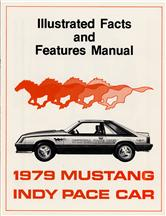 Mustang Indy Pace Car Illustrated Facts/Features Manual (1979)